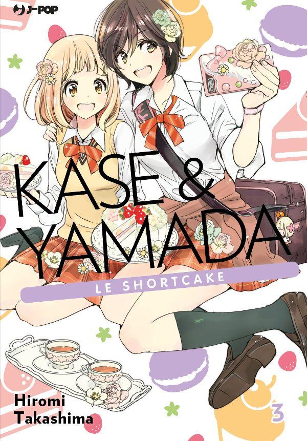 JPOP KASE & YAMADA 3, KASE & YAMADA LE SHORTCAKE